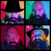 Mixed Emotions — Marty Ray Project