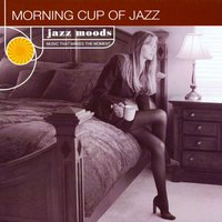Morning Cup Of Jazz — сборник
