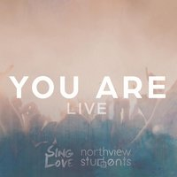 You Are — Sing Love