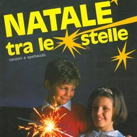 Natale tra le stelle — Claudio Scotti Galletta, Alessandro Paterlini, Claudio Scotti Galletta, Sergio Rocco, Alessandro Paterlini, Sergio Rocco
