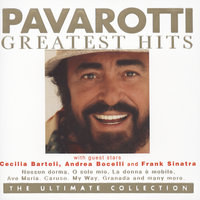 Pavarotti Greatest Hits - The Ultimate Collection — Luciano Pavarotti