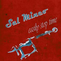 Easily Stop Time — Sal Mineo