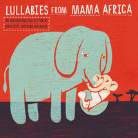 Lullabies from Mother Africa — Andre Abrahamse