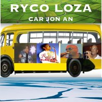 Car jôn an — Jean Philippe Marthely, Jean Luc Guanel, Ryco Loza