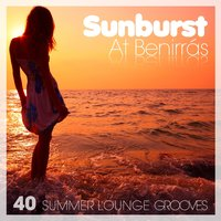 Sunburst At Benirras - 40 Summer Lounge Grooves — сборник