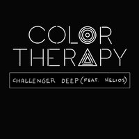 Challenger Deep — Helios, Color Therapy