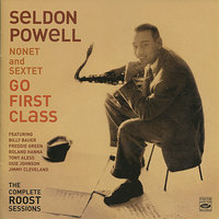 Go First Class - The Complete Roost Sessions — Roland Hanna, Freddie Green, Seldon Powell, Osie Johnson, Billy Bauer, Jimmy Cleveland