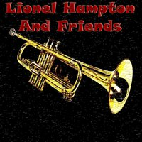 Lionel Hampton And Friends — сборник