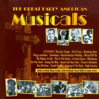 The Great Early American Musicals — сборник