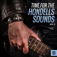 Time for the Hondells Sounds, Vol. 2 — The Hondells