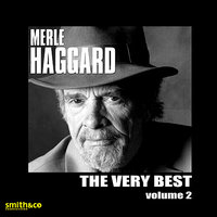 The Very Best of, Vol. 2 — Merle Haggard