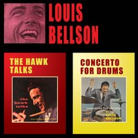 The Hawk Talks + Concerto for Drums — Louis Bellson