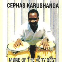 More of the Very Best — Cephas Karushanga
