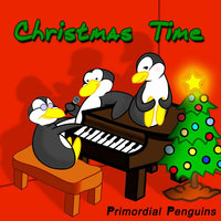 Christmas Time — Primordial Penguins