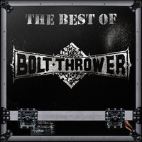 The Best of Bolt Thrower — Bolt Thrower