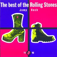 Jump Back - The Best Of The Rolling Stones, '71 - '93 — The Rolling Stones