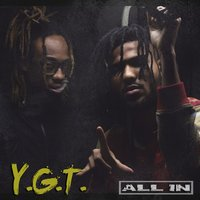 All In — Y.G.T.