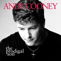The Prodigal Son — Andy Cooney