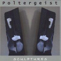 Sculptures — Poltergeist