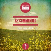Re:Commended - Deep House Edition, Vol. 5 — сборник