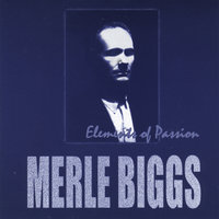 Elements of Passion — Merle Biggs