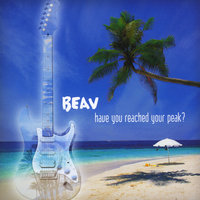 Have You Reached Your Peak? — Beav