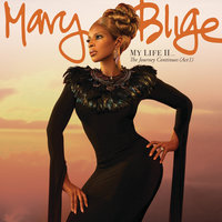 My Life II...The Journey Continues (Act 1) — Mary J. Blige