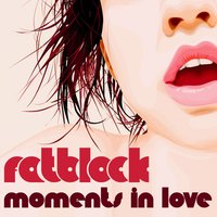 Moments In Love — Fatblock