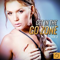 Get in the Go Zone, Vol. 2 — сборник