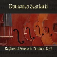 Domenico Scarlatti: Keyboard Sonata in D minor, K.52 — Доменико Скарлатти, The Classical Orchestra, John Pharell, Michael Saxson