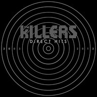 Direct Hits — The Killers