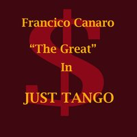 Just Tango — Francisco Canaro