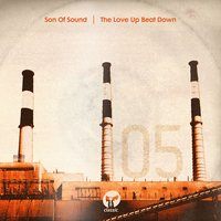 The Love Up Beat Down — Son Of Sound