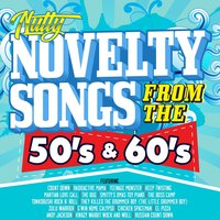 Nutty Novelty Songs from the 50's & 60's — сборник