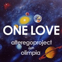 One Love — Olimpia, Alterego Project