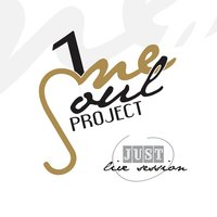 Just — One Soul Project Choir
