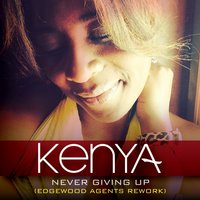 Never Giving Up (Edgewood Agents Rework) — Kenya