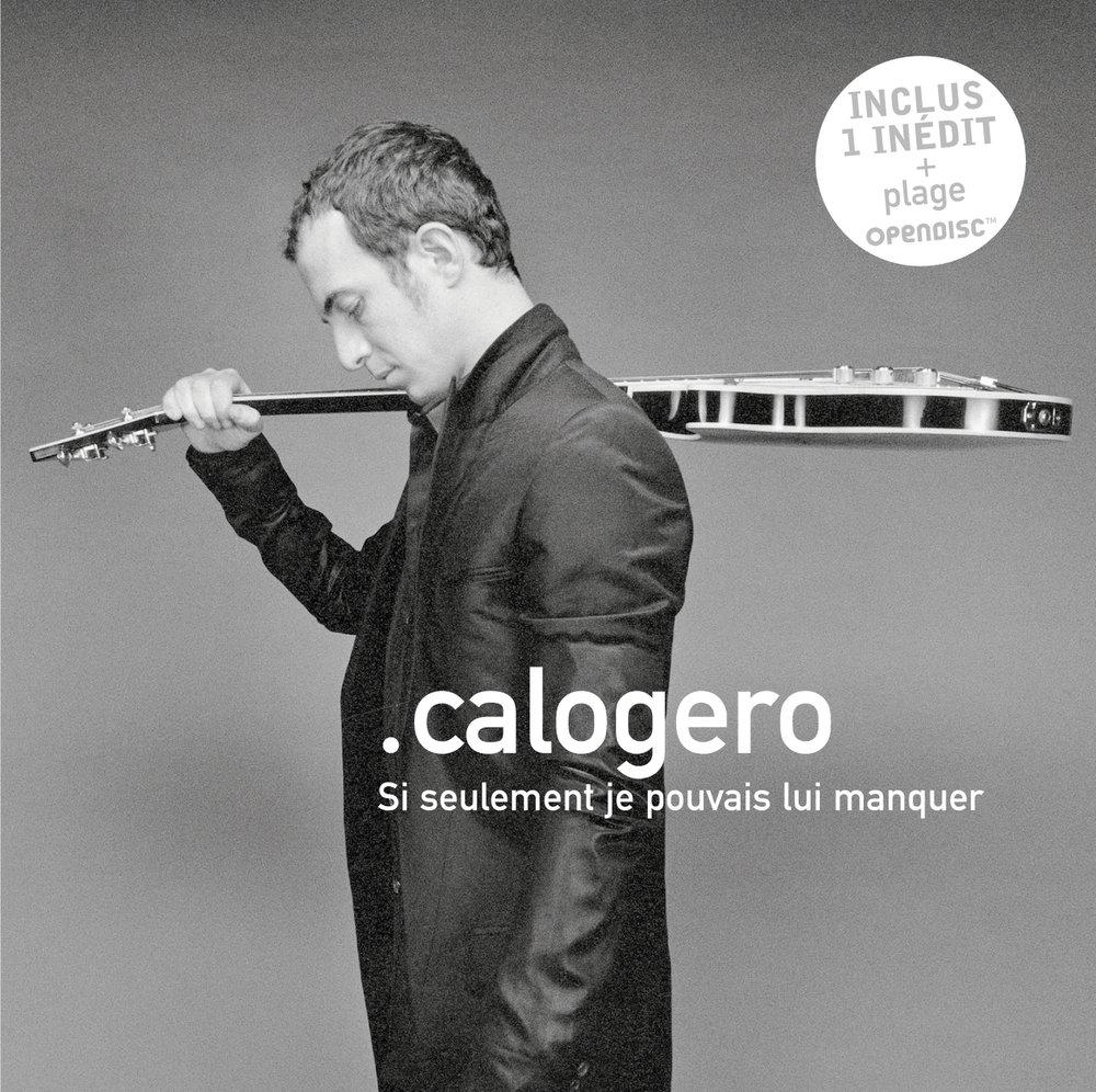 calogero si seulement je pouvais lui manquer