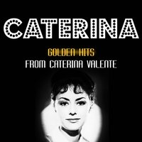 Golden Hits — Caterina Valente