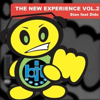 The New Experience, Vol. 2 — STAN feat. Dido