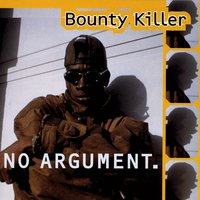 No Argument — Bounty Killer, Smile Smile