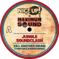 Nice Up! vs Maximum Sound: Jungle Soundclash — Bounty Killer, Mr. Vegas, Lukie D, Mr Vegas, Bounty Killer, Mr Vegas, Lukie D