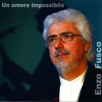 Un amore impossibile — Enzo Fusco