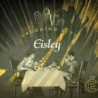 Laughing City — Eisley
