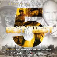 Best of the West 5 — DJ Ktone, Mike Smooth, Dj Ktone & Mike Smooth