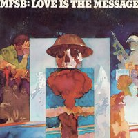 Love Is The Message — MFSB