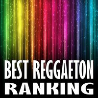 Best Reggaeton Ranking — Reggaeton Group