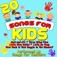 20 Songs For Kids — Songs For Toddlers