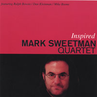 Inspired — Mark Sweetman Quartet