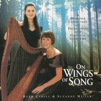 On Wings of Song — Ruth Cahill, Suzanne Miller, Ruth Cahill, Suzanne Miller, Георг Фридрих Гендель